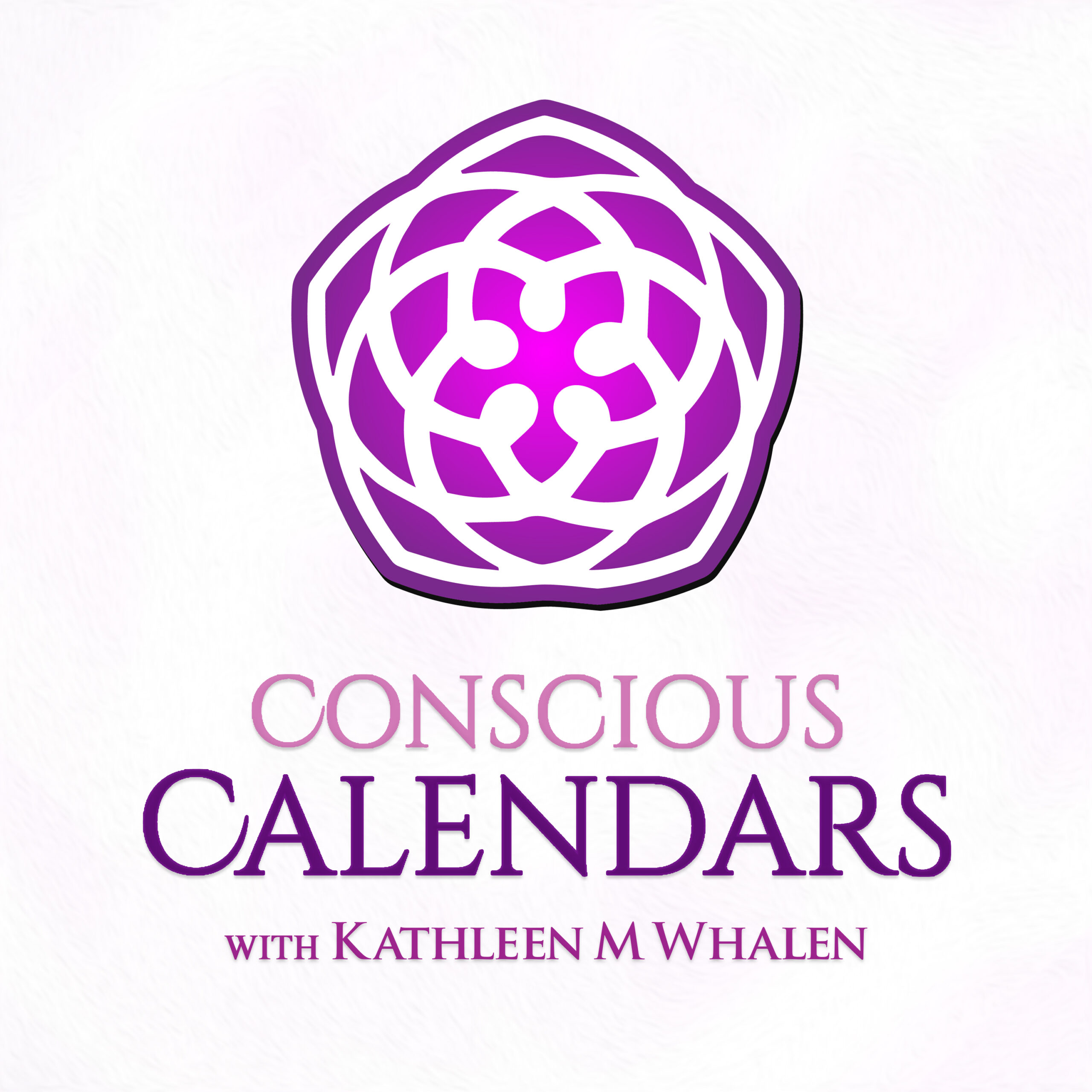 Conscious Calendars Podcast with Kathleen M Whalen