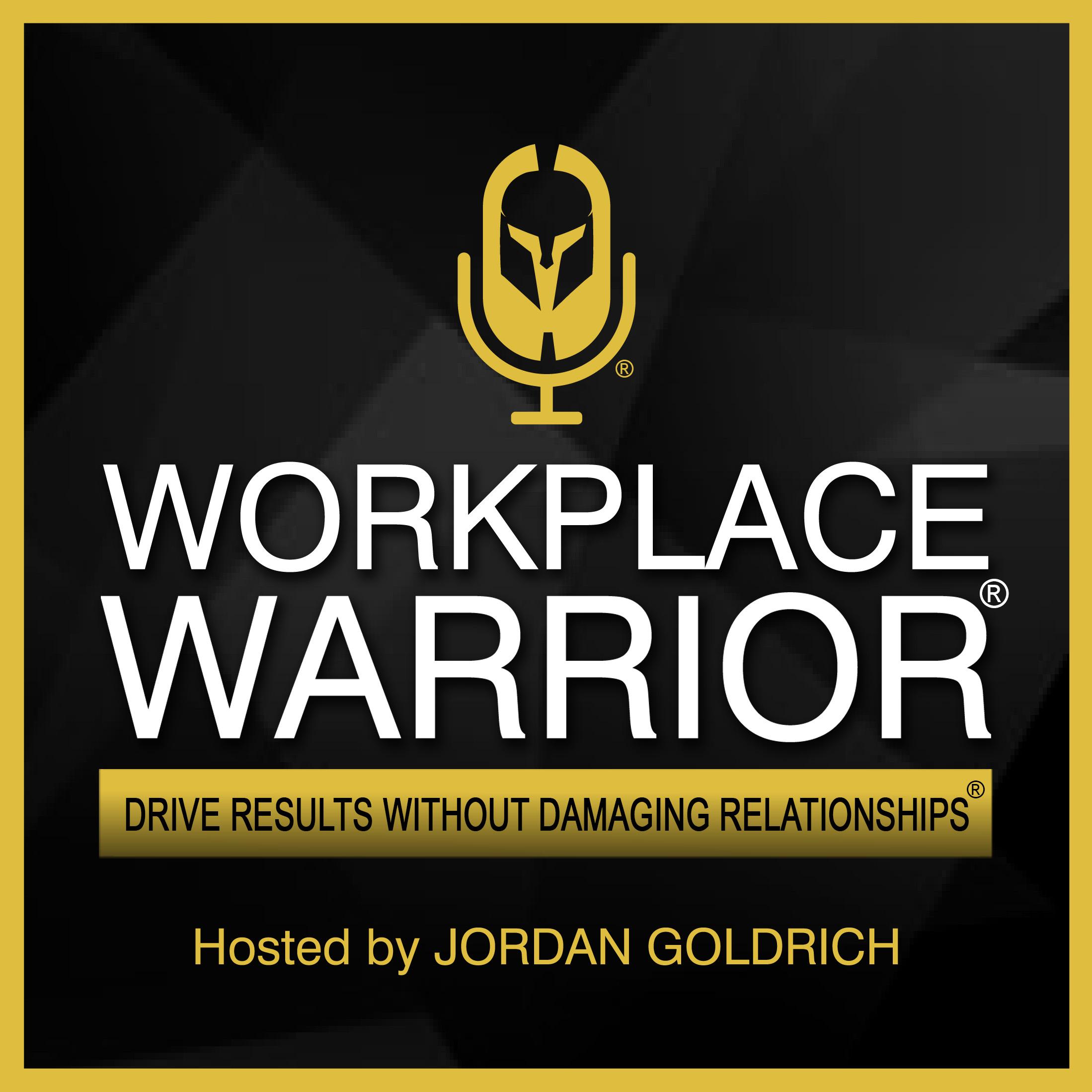 Workplace Warrior Podcast