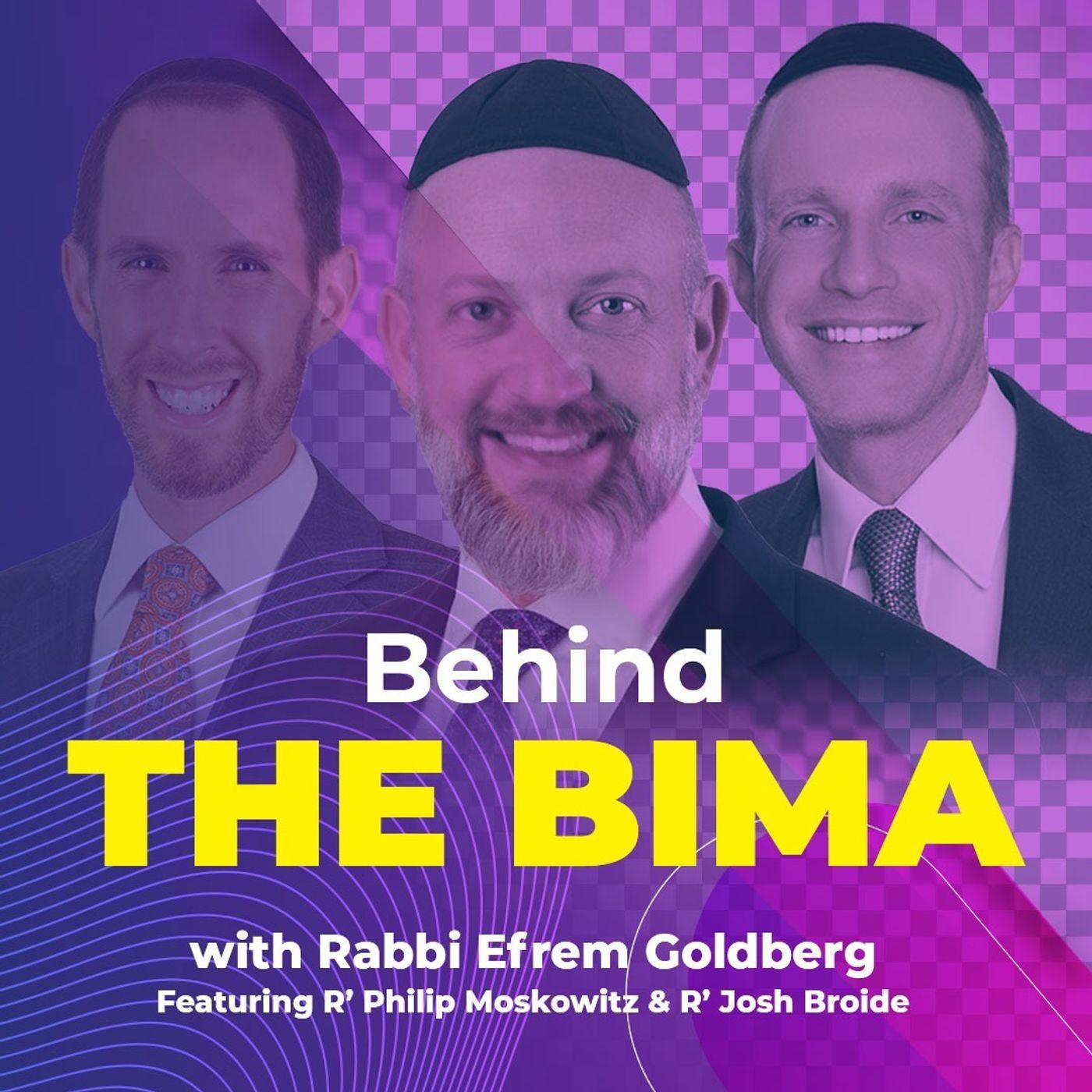 Behind the Bima Podcast with Rabbi Efrem Goldberg